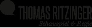 Thomas Ritzinger Schauspiel & Regie in Deutschland und Österreich